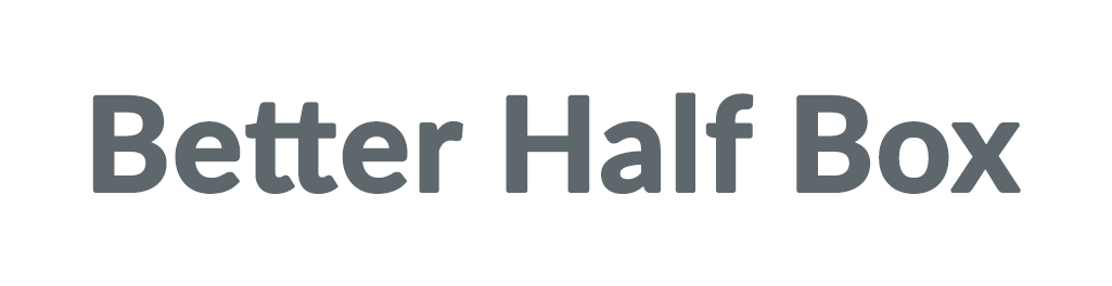 Better Half Box Coupons & Promo codes