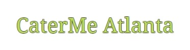 CaterMe Atlanta Coupons & Promo codes