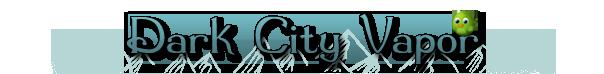 Dark City Vapor Coupons & Promo codes