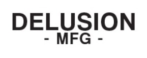 DELUSION MFG Coupons & Promo codes
