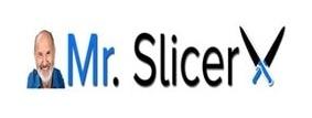 Mr. Slicer